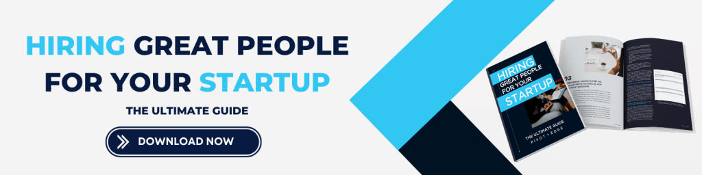 Want to learn how to master startup hiring? in The Ultimate Guide to Hiring Great People for Your Startup, Pivot + Edge breaks explains employer branding, how to craft an employer value proposition and how to hire more employees like your best employees!